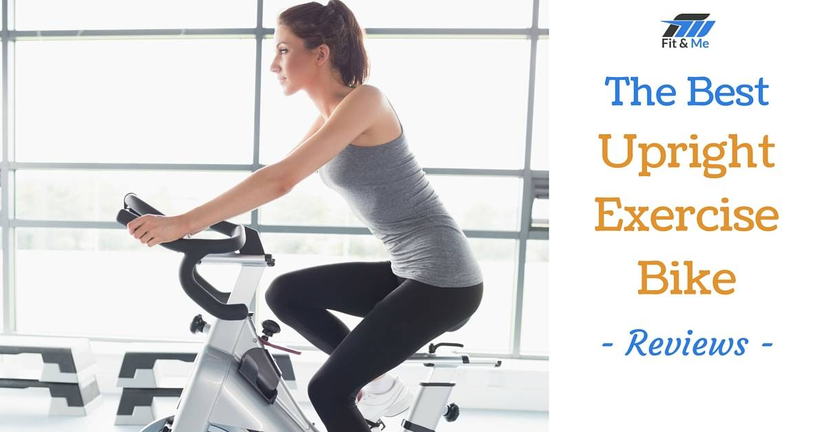 What is the Best Upright Exercise Bike [Reviews 2017]