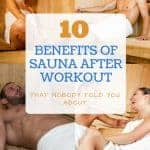 10 Benefits of Sauna After Workout That Nobody Told You About