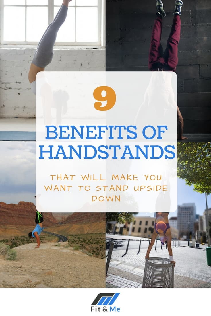 9 Benefits of Handstands That Will Make You Want To Stand Upside Down