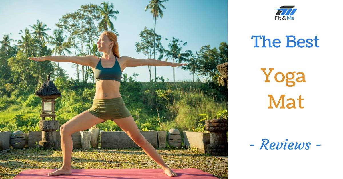 What Is The Best Yoga Mat [Reviews 2017]