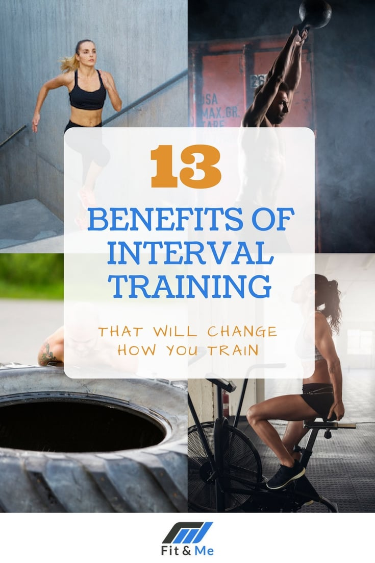 13 Benefits of Interval Training That Will Change How You Train