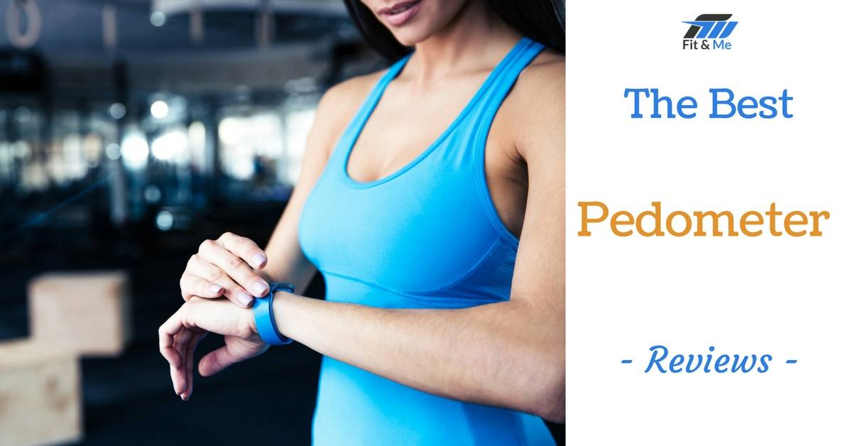 What Is The Best Pedometer [Reviews 2017]