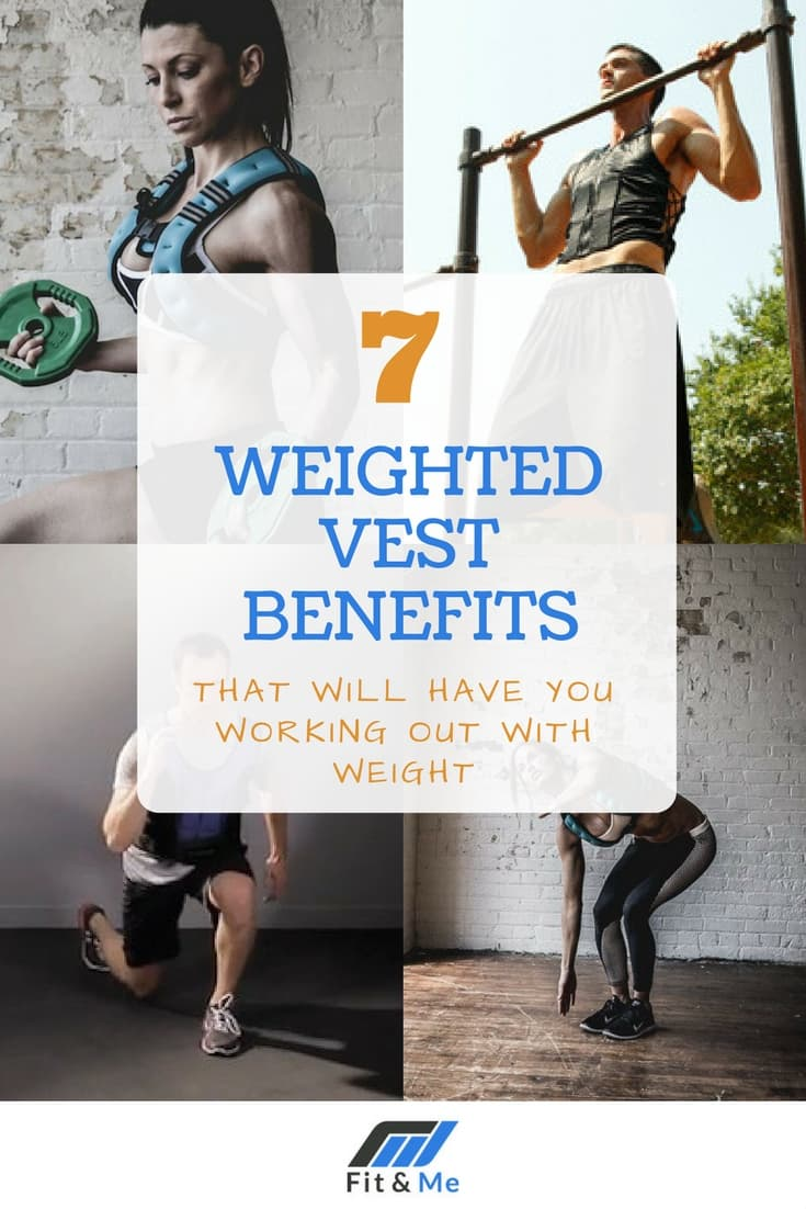 7 Weighted Vest Benefits That Will Have You Working Out With Weight