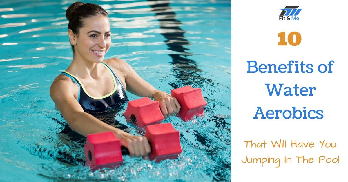 10 Benefits of Water Aerobics That Will Have You Jumping In The Pool