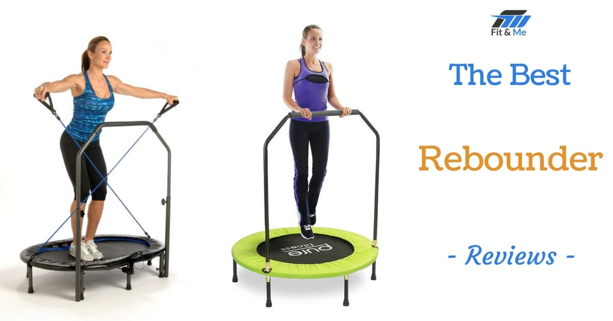 What Is The Best Rebounder [Reviews 2017]
