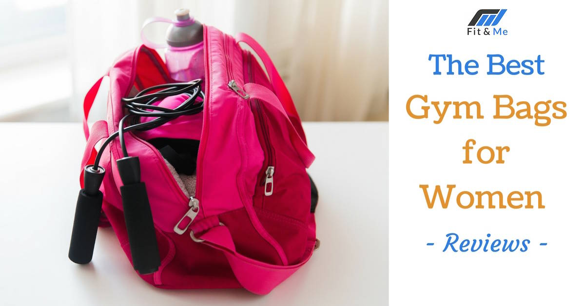 What are the Best Gym Bags for Women [Reviews 2017]