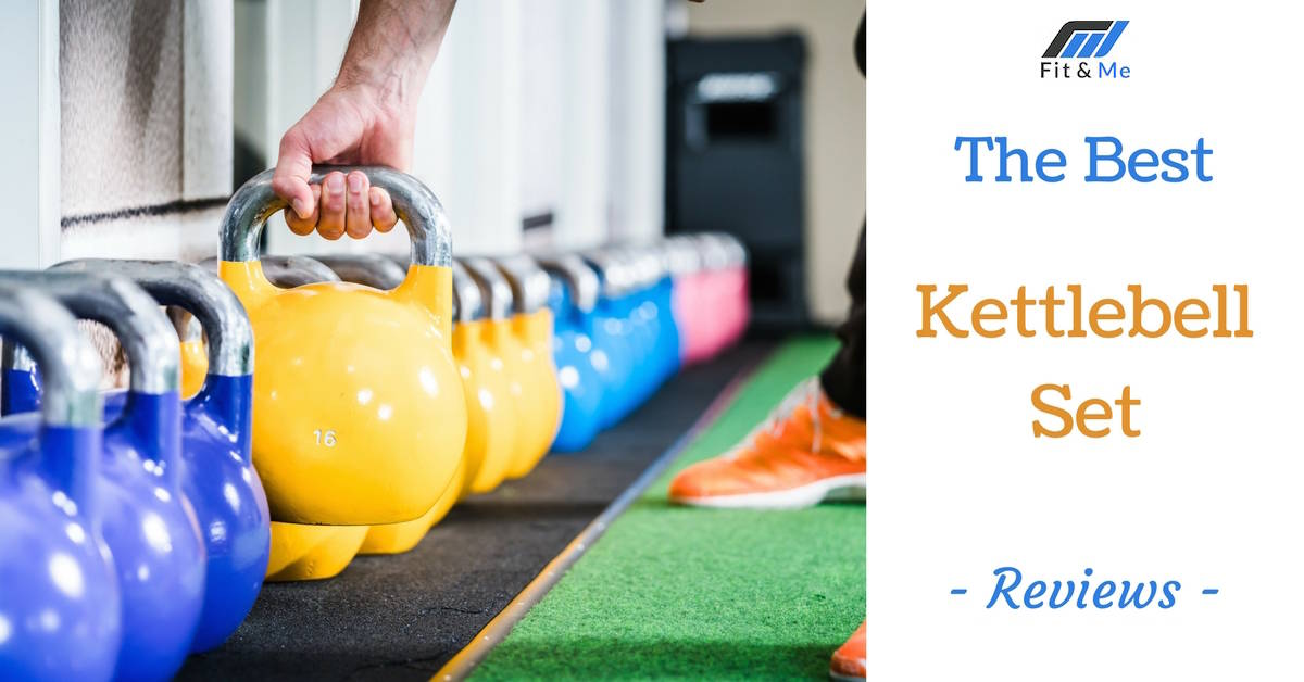 What Is The Best Kettlebell Set [Reviews 2017]
