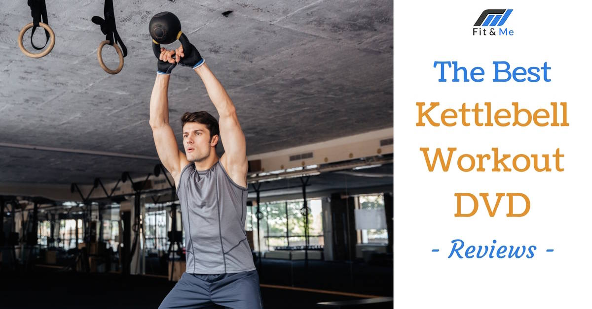 Best Kettlebell Workout DVDs Of 2018 Buyers Guide Reviews