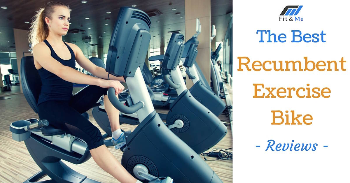 What is the Best Recumbent Exercise Bike [Reviews 2017]