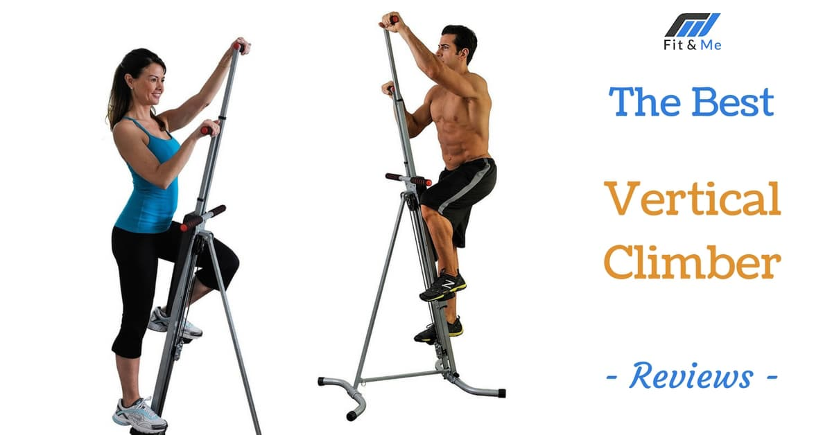 What Is The Best Vertical Climber [Maxi Climber Reviews 2017]