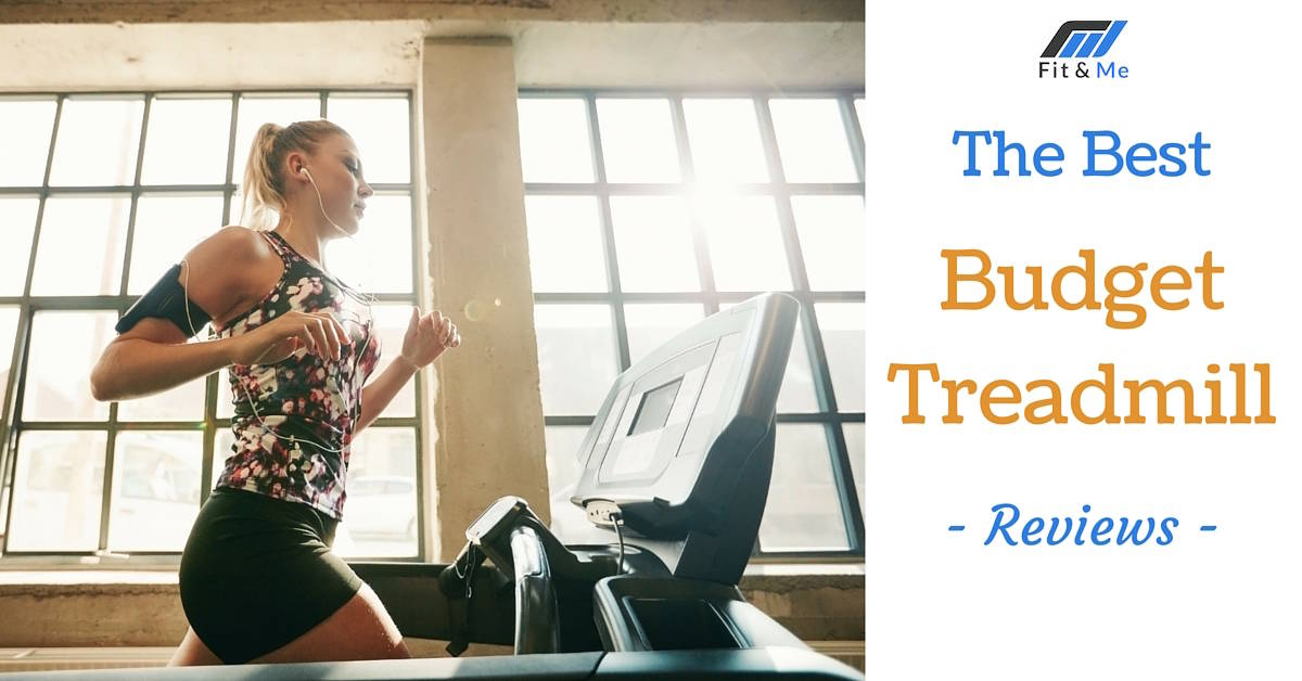 What is the Best Budget Treadmill [Reviews 2017]