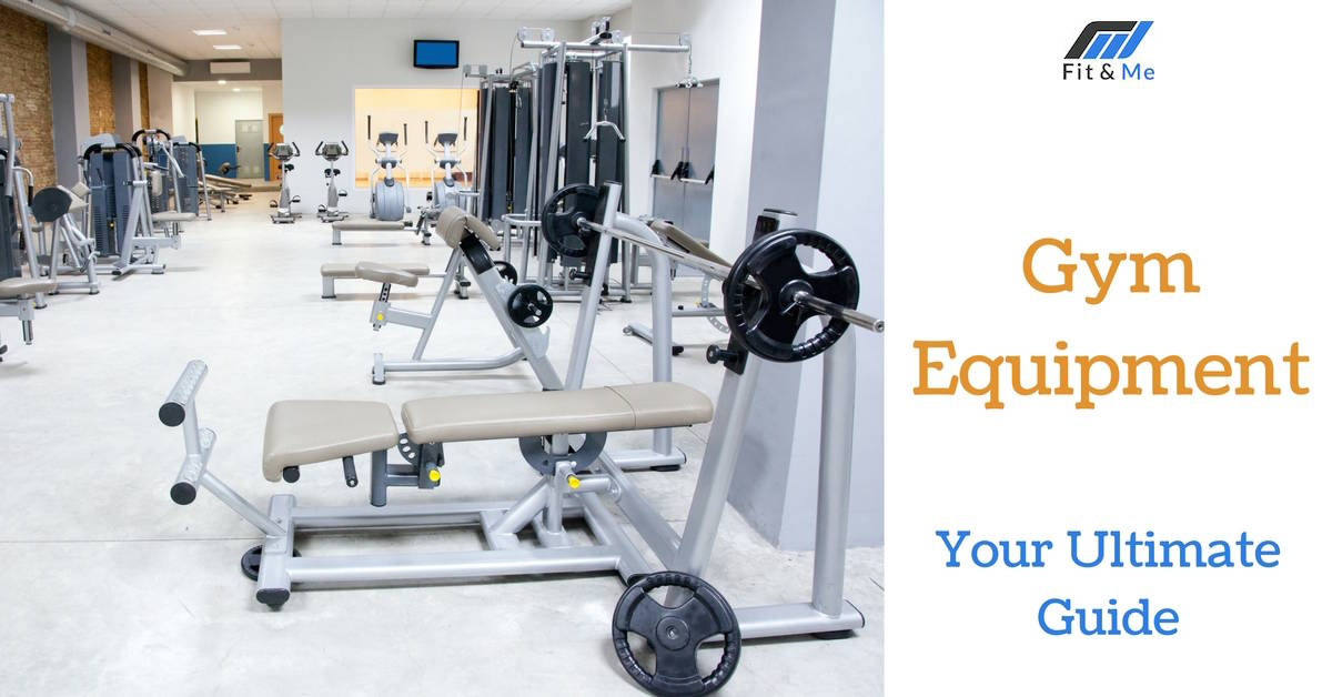 Your Ultimate Guide to Gym Equipment: Names, How to Use, Price & More