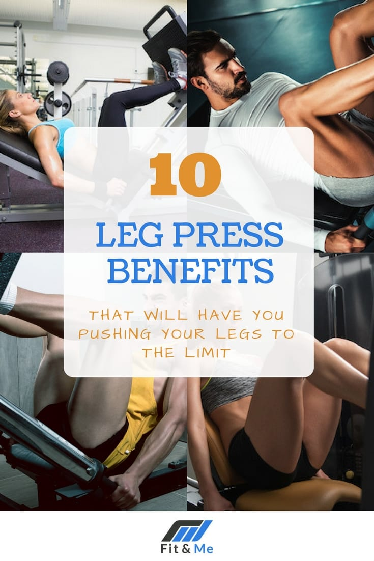 10 Leg Press Benefits That Will Have You Pushing Your Legs