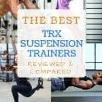 Best TRX Suspension Trainers of 2017 – Buyer's Guide & Reviews