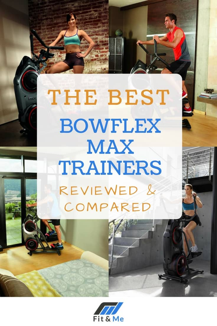 Bowflex Max Trainer Reviews for 2017: The Best Max Trainers Reviewed & Compared