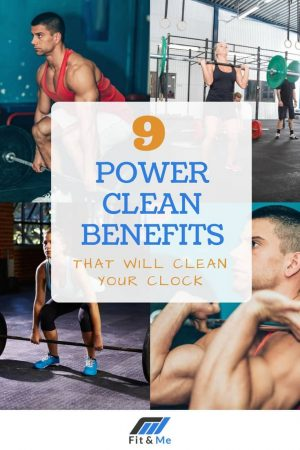 9 Power Clean Benefits That Will Clean Your Clock